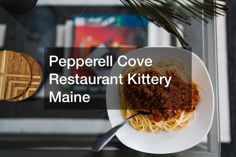 Pepperell Cove Restaurant Kittery Maine