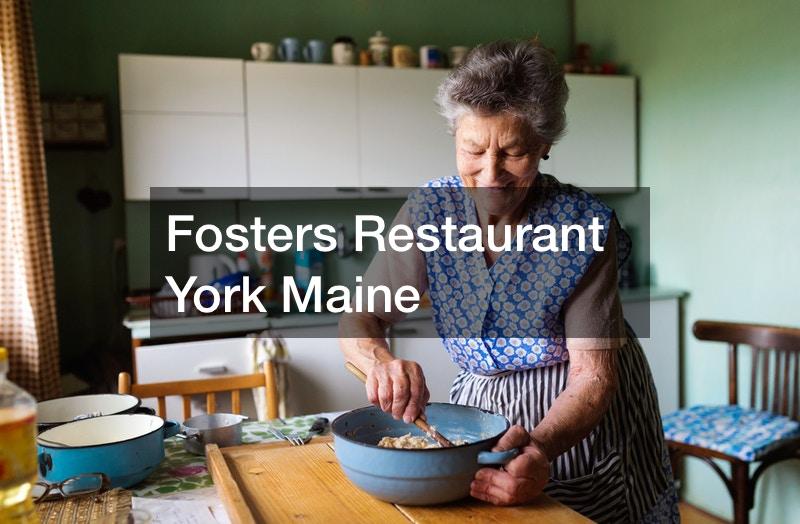 Fosters Restaurant York Maine