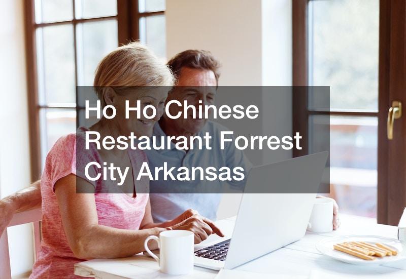 Ho Ho Chinese Restaurant Forrest City Arkansas