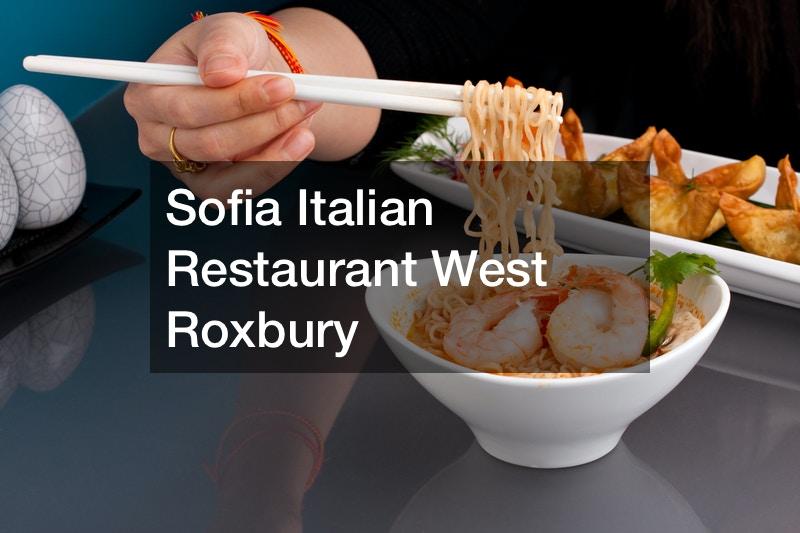 Sofia Italian Restaurant West Roxbury
