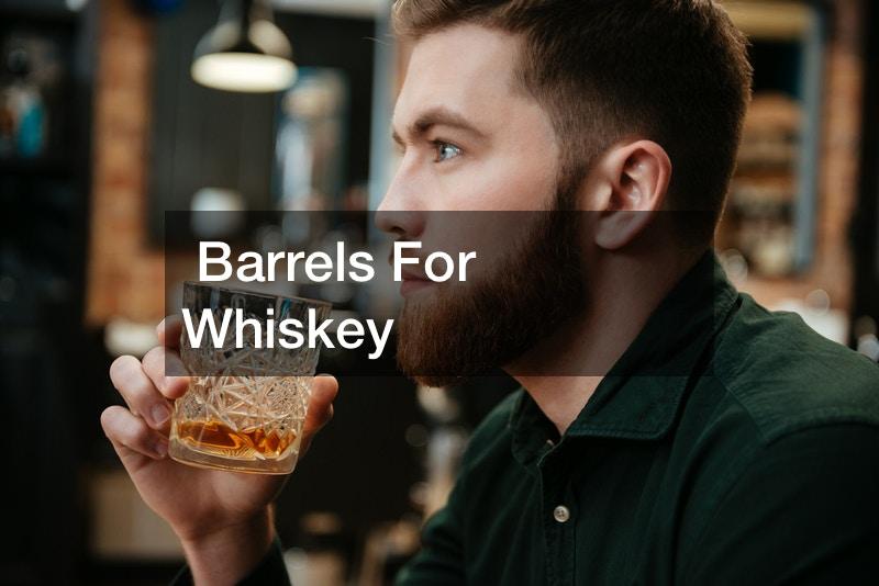 Barrels For Whiskey